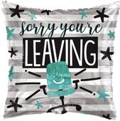 ECO Balloon - Sorry You�Re Leaving (18 Inch)